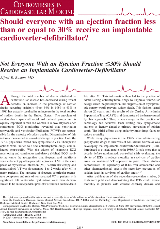 Not Everyone With an Ejection Fraction ≤30% Should Receive