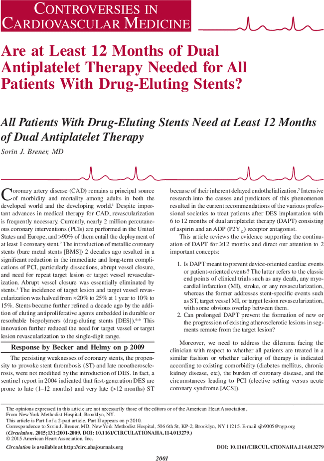 are at least 12 months of dual antiplatelet therapy needed for all
